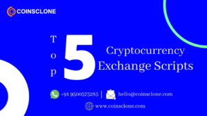 Top 5 Cryptocurrency Exchange Scripts