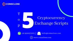 Top 5 Cryptocurrency Exchange Scripts