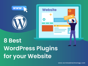 8 Best WordPress Plugins for your Website