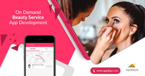 Reap benefits in no time by building an Uber for beauty service app