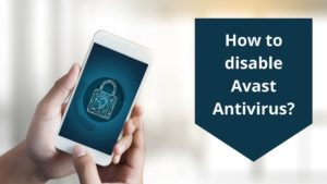 How to disable Avast Antivirus?