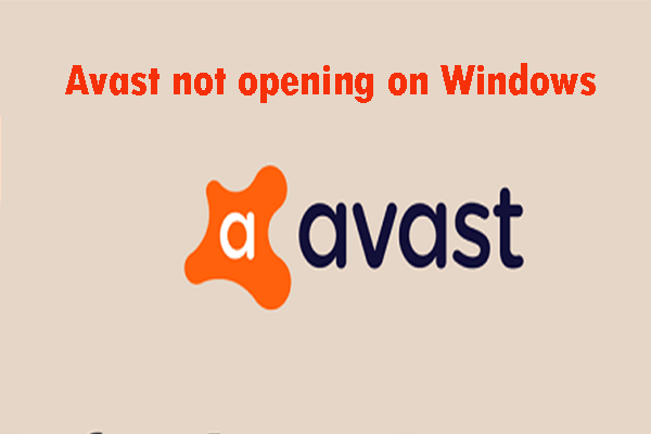 How to Fix my Avast won't Open and Other Errors in Windows 10?