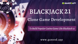 BLACKJACK 21 Game Clone Development | Build Casino Game Like BlackJack 21 | GamesDApp