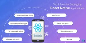 Top 8 Tools for Debugging React Native Applications!