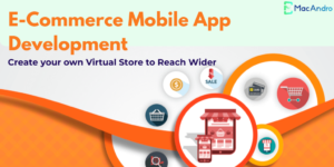 Custom E-Commerce App Development Services | Develop an mCommerce App
