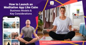 Meditation App Like Calm: Why The Business Idea Is Catching The Eyes Of Most Entrepreneurs