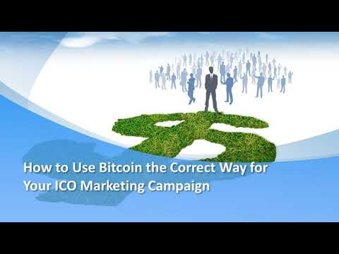How to Use Bitcoin the Correct Way for Your ICO Marketing Campaign – YouTube