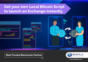 Local Bitcoin Exchange Clone : How does it benefit your business?