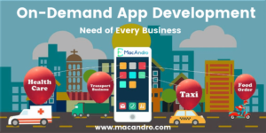 On-Demand App Development Services for Businesses | MacAndro