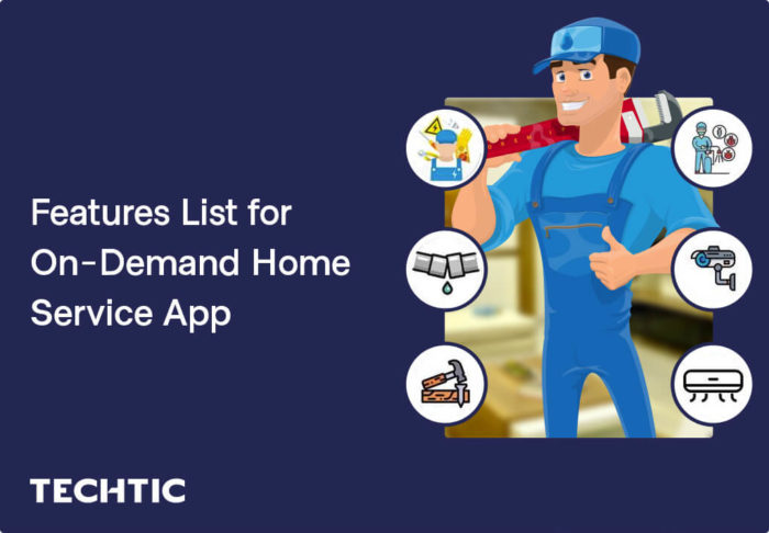 On-Demand Home Service App: Features, Functionalities and Cost