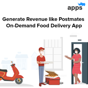 How Does Postmates A food delivery app Works