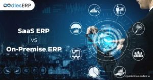 SaaS ERP and On-Premise ERP: What Is More Beneficial In 2021?