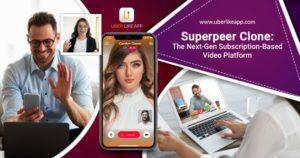 Superpeer Clone App | Superpeer Clone Script | Superpeer App Development