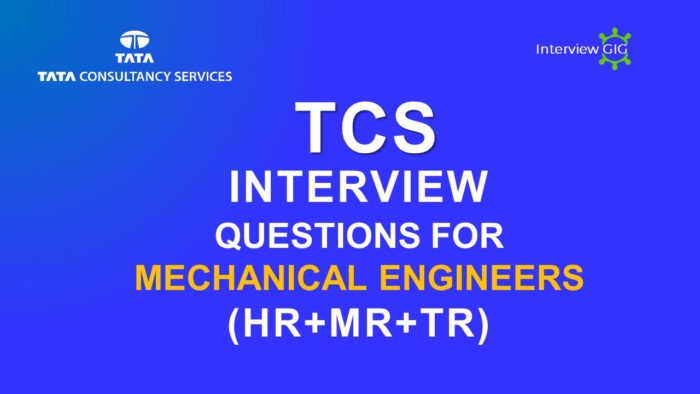 TCS Interview Questions for Mechanical Engineers | InterviewGIG