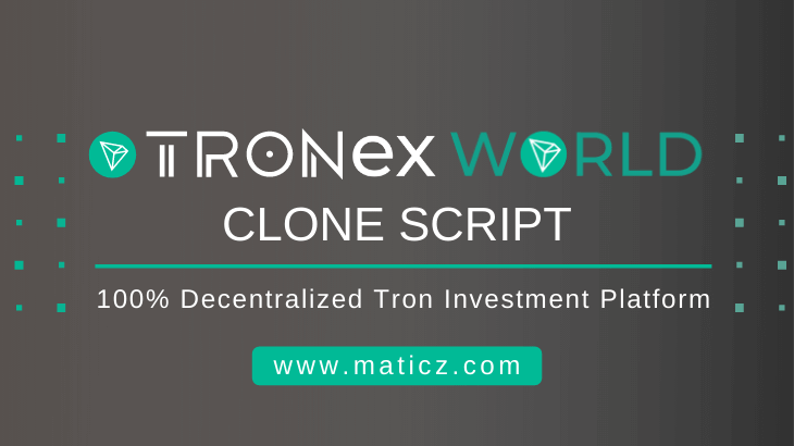 Tronex.world Clone Script is ready to use Tron Investment Script designed to deliver the desirin ...