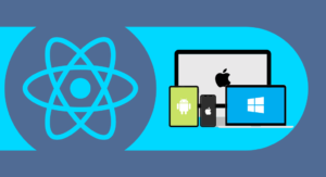 Why Choose React Native For Cross-Platform App Development?