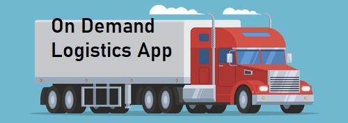 Why Create an On Demand Logistics App?  logistics business is needed to be worth $15.5 trillion  ...