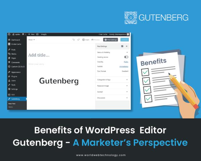 Benefits of WordPress Editor Gutenberg – A Marketer's Perspective