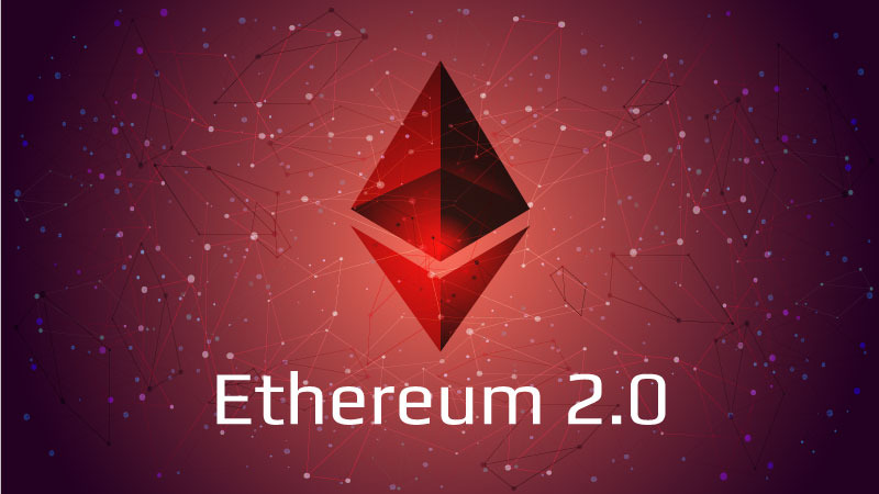Ethereum 2.0 – An Ultimate Guide For Crypto Enthusiasts