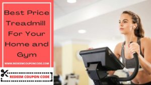 Get the best price Treadmill for your home and Gym in cheap and discount price from top best onl ...
