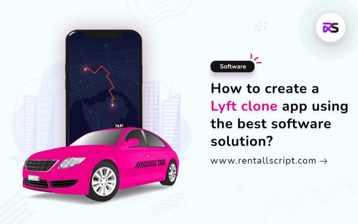 How to create an app like Lyft?