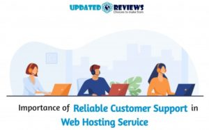 Importance of Reliable Customer Support in Web Hosting Service