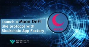 Launch a MoonDeFi like protocol with our proficient development solutions.