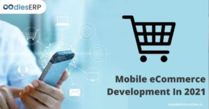 Mobile eCommerce Application Development In 2021
