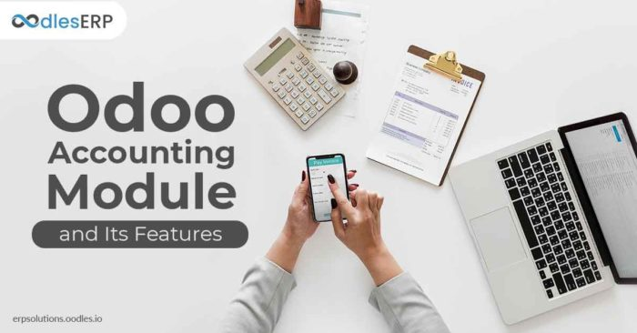 Odoo Accounting Module and Its Features