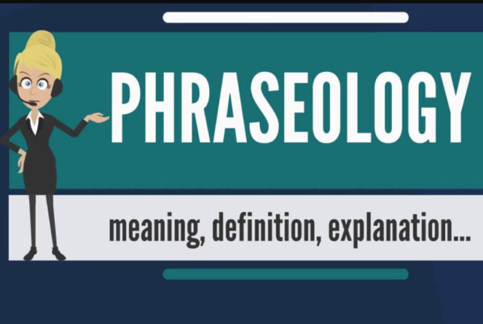 Phraseology Definition with History into Improvement of the Technologies