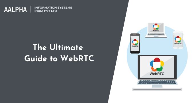 The Ultimate Guide to WebRTC : How To Establish a Connection?