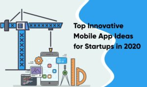 Top Innovative Mobile App Ideas for Startups  Confused about on-demand mobile apps ideas? So, re ...