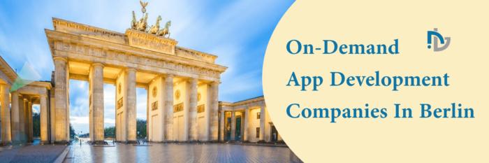 Top 10 On-Demand App Development Companies In Berlin Germany – Nectarbits
