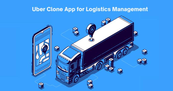 Uber Clone App for Logistics Management: A Detailed Guide