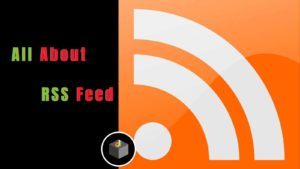 What is RSS Feed? How to Use It For Subscribe, Here We Have Shared the Best 5 Reason To Use It-  ...