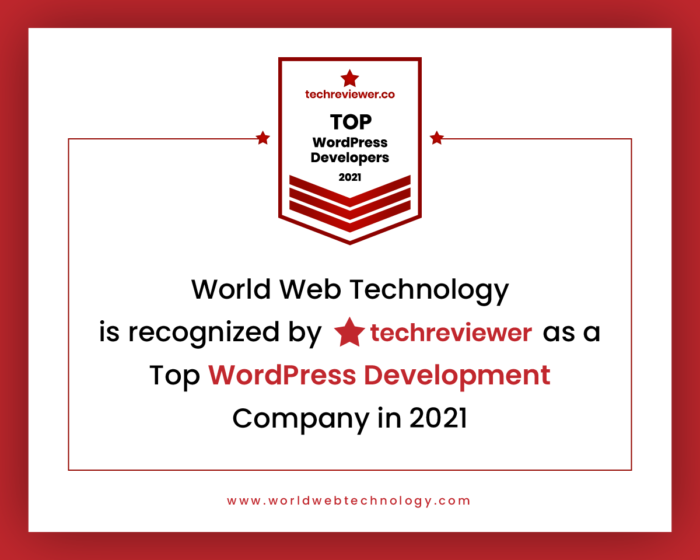 World Web Technology is recognized by Techreviewer as a Top WordPress Development Company in 2021