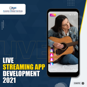 Live Streaming App Development 2021 [Ultimate Guide]