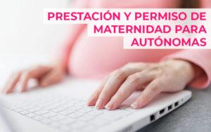 Baja y permiso de maternidad de autónomas embarazadas