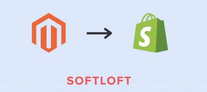 How to Migrate Magento to Shopify | SOFTLOFT