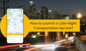 How to Startup a Late Night Transportation App for College Students?