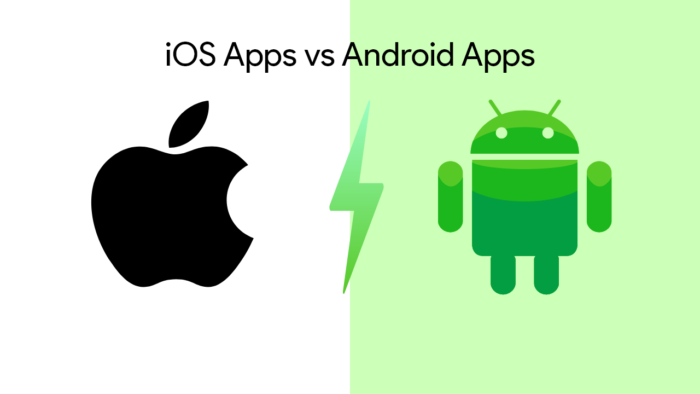 iOS vs Android Apps: Which should you prefer Android Apps or iOS Apps  Want to develop? Confused ...