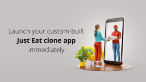 Launch your custom-built Just Eat clone app immediately