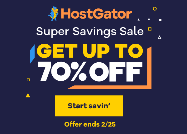 HostGator Big Saving Sale, Here Get Up to 70% Off On Your Web Hosting Plans and Save Your Money