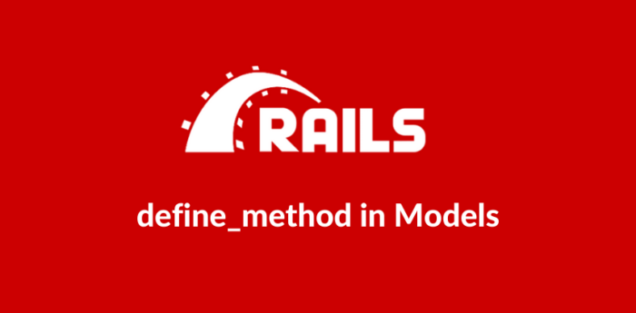 Rails:define_method in models can enable you to reduce the code you have to write while improvin ...