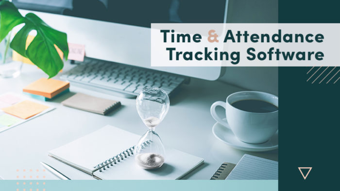 Time And Attendance Tracking Software: A Step By Step Guide