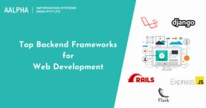 Top Backend Frameworks for Web Development in 2021