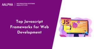 Top Javascript Frameworks for Web Development in 2021