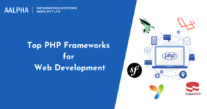Top PHP Frameworks for Web Development in 2021