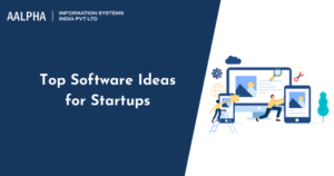 Top Software Ideas for Startups in 2021 : Startup Ideas