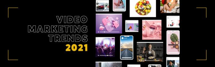 Top 8 Video Marketing Trends 2021